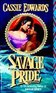 Savage Pride (Savage (Leisure Paperback))