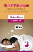 Schlafstörungen - Besser einschlafen, durchschlafen & aufwachen (Ratgeber)