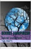 Sekret  Vampiresh: Sekret  Vampiresh (1)