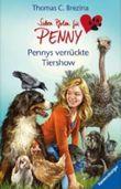 Sieben Pfoten für Penny 28: Pennys verrückte Tiershow