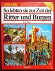 So lebten sie zur Zeit der Ritter und Burgen 1250 - 1350, Die Tierwelt in jener Zeit