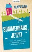 Sommerhaus, jetzt!
