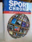 Sport-Chronik : 5000 Jahre Sportgeschichte.