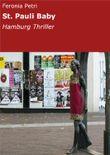 St. Pauli Baby: Hamburg Thriller