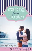 Starting from Scratch (Recipes for Romance Book 2)