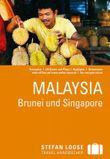 Stefan Loose Reiseführer Malaysia, Brunei und Singapore