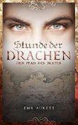Stunde der Drachen 2 - Der Pfad des Blutes: Fantasy-Romance