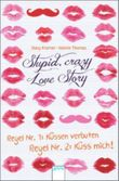 Stupid Crazy Love Story