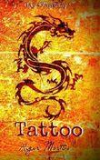 Tattoo: Im Zeichen des Drachen