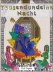 Tausendundeine Nacht - 4 Bände - Erwachsene Märchen aus 1001 Nacht: Illustrierte Fasssung