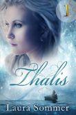 Thalis - Band 1 (Fantasy-Liebesroman): Der schwarze Schattenjäger