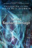 The Bane Chronicles 6: Saving Raphael Santiago