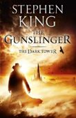 The Dark Tower I: The Gunslinger: Gunslinger Bk. 1