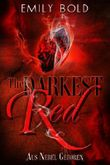 The Darkest Red - Aus Nebel geboren