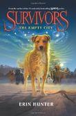 The Empty City (Survivors (HarperCollins)) by Hunter, Erin L. (2013) Paperback