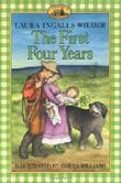 The First Four Years (Little House) by Wilder, Laura Ingalls (2005) Paperback