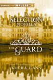 Selection - The Guard