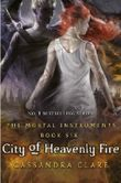 The Mortal Instruments - City of Heavenly Fire