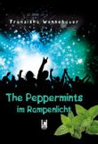 The Peppermints im Rampenlicht
