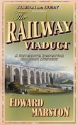 The Railway Viaduct: Inspector Robert Colbeck Series, Book 3 (The Railway Detective series)