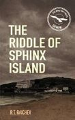 The Riddle of Sphinx Island: An Antonia Darcy and Major Payne Mystery