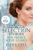 The Selection Stories - The Prince and the Guard