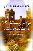 The Tendring-Saga: Henriettes Traum