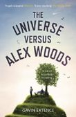 The Universe Versus Alex Woods by Extence, Gavin (2013) Paperback