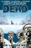The Walking Dead 2: Ein langer Weg von Robert Kirkman Ausgabe 1 (2006)