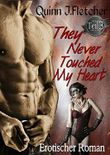 They Never Touched My Heart Teil 3