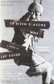 Thirteen Reasons Why by Asher, Jay (2009)