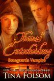 Thomas' Entscheidung (Scanguards Vampire - Buch 8)