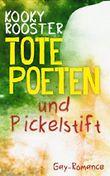 Tote Poeten und Pickelstift