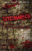Totenmarsch: 11 Zombie-Kurzgeschichten