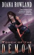 Touch of the Demon: Demon Novels, Book Five