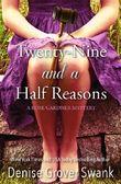 Twenty-Nine and a Half Reasons (Rose Gardner Mystery Book 2)