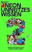 Unnützes Wissen 2: Weitere 1374 skurrile Fakten. die man nie mehr vergisst von NEON (2010) Taschenbuch