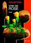 Unter der Rose