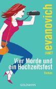 Vier Morde und ein Hochzeitsfest: Roman von Evanovich. Janet (2000) Taschenbuch
