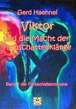 Viktor und die Macht der Farbschattenklänge