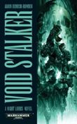 Void Stalker (Night Lords) by Dembski-Bowden, Aaron Published by The Black Library (2012)