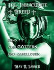 Von Göttern und Makellosen (The Immaculate Breed 11)