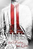 Weiss - Die Farbe der Lust (Liebesroman): Band 2