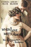 When Love meets Amore: Ein italienischer Sommer