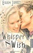 Whisper A Wish