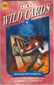 Wild Cards - Schlechte Karten
