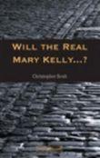 Will the Real Mary Kelly...?