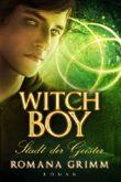 Witch Boy: Stadt der Geister