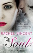 With All My Soul (Soul Screamers - Book 7)