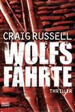 Wolfsfährte: Thriller